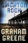Cover-Bild zu Greene, Graham: Brighton Rock (eBook)