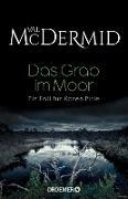 Cover-Bild zu McDermid, Val: Das Grab im Moor (eBook)