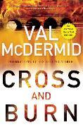 Cover-Bild zu McDermid, Val: Cross and Burn (eBook)