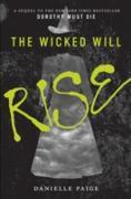 Cover-Bild zu Paige, Danielle: Wicked Will Rise (eBook)