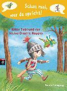 Cover-Bild zu Nahrgang, Frauke: Schau mal, wer da spricht 01 - Ritter Tobi und der kleine Drache Hoppla - (eBook)