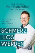 Cover-Bild zu Amend, Lars: Schmerz Los Werden (eBook)