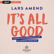 Cover-Bild zu Amend, Lars: It's All Good