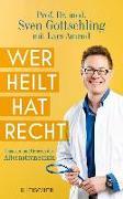 Cover-Bild zu Gottschling, Sven: Wer heilt, hat recht (eBook)