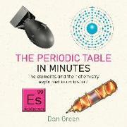 Cover-Bild zu Green, Dan: Periodic Table in Minutes (eBook)