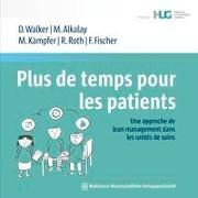 Cover-Bild zu Plus de temps pour les patients von Walker, Daniel