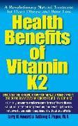 Cover-Bild zu Howard, Larry M.: Health Benefits of Vitamin K2 (eBook)