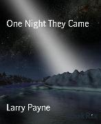Cover-Bild zu Payne, Larry: One Night They Came (eBook)