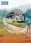 Cover-Bild zu Völler, Susanne: 52 kleine & große Eskapaden Wochenenden in Deutschland