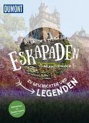 Cover-Bild zu Völler, Susanne: 52 kleine & große Eskapaden zu Geschichten & Legenden