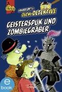 Cover-Bild zu Dietl, Erhard: Geisterspuk und Zombiegräber (eBook)