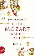 Cover-Bild zu Baronsky, Eva: Herr Mozart wacht auf (eBook)