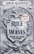 Cover-Bild zu Bardugo, Leigh: Rule of Wolves (eBook)