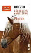 Cover-Bild zu Zeh, Juli: Gebrauchsanweisung für Pferde (eBook)