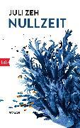 Cover-Bild zu Zeh, Juli: Nullzeit (eBook)
