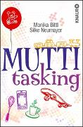 Cover-Bild zu Bittl, Monika: Muttitasking