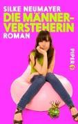 Cover-Bild zu Neumayer, Silke: Die Männerversteherin (eBook)