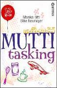 Cover-Bild zu Bittl, Monika: Muttitasking (eBook)