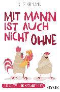 Cover-Bild zu Neumayer, Silke: Mit Mann ist auch nicht ohne (eBook)