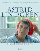 Cover-Bild zu Forsell, Jacob: Astrid Lindgren. Bilder ihres Lebens