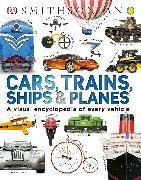 Cover-Bild zu Smithsonian Institution: Cars, Trains, Ships, and Planes