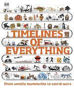 Cover-Bild zu DK: Timelines of Everything