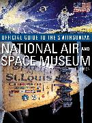 Cover-Bild zu Smithsonian Institution: Official Guide to the Smithsonian's National Air and Space Museum, Third Edition