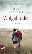 Cover-Bild zu Jachina, Gusel: Wolgakinder