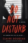 Cover-Bild zu Douglas, Claire: Do Not Disturb