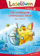Cover-Bild zu THiLO: Leselöwen 1. Klasse - Die verborgene Unterwasser-Stadt