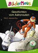 Cover-Bild zu THiLO: Bildermaus - Geschichten vom Astronauten