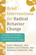 Cover-Bild zu Brief Interventions for Radical Behavior Change von Strosahl, Kirk D.