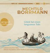 Cover-Bild zu Borrmann, Mechtild: Glück hat einen langsamen Takt