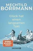 Cover-Bild zu Borrmann, Mechtild: Glück hat einen langsamen Takt (eBook)