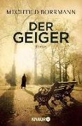 Cover-Bild zu Borrmann, Mechtild: Der Geiger (eBook)