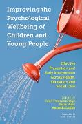 Cover-Bild zu Brennan, Sarah (Vorb.): Improving the Psychological Wellbeing of Children and Young People (eBook)