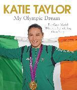 Cover-Bild zu Taylor, Katie: My Olympic Dream