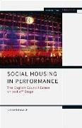 Cover-Bild zu Beswick, Katie: Social Housing in Performance: The English Council Estate on and Off Stage