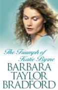 Cover-Bild zu Bradford, Barbara Taylor: Triumph of Katie Byrne (eBook)