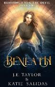 Cover-Bild zu Taylor, J. E.: Beneath (Running from the Devil, #1) (eBook)