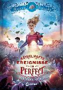 Cover-Bild zu Duggan, Helena: Rätselhafte Ereignisse in Perfect (Band 1) - Hüter der Fantasie (eBook)