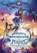 Cover-Bild zu Duggan, Helena: Rätselhafte Ereignisse in Perfect (Band 2) - Meister der Täuschung