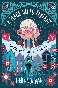 Cover-Bild zu Duggan, Helena: A Place Called Perfect (eBook)