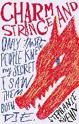 Cover-Bild zu Kuehn, Stephanie: Charm and Strange (eBook)