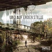 Cover-Bild zu Weymarn, Balthasar von: Und auf Erden Stille - Staffel 1 (Audio Download)