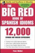 Cover-Bild zu Weibel, Peter: Big Red Book of Spanish Idioms (eBook)