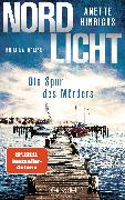 Cover-Bild zu Hinrichs, Anette: Nordlicht - Die Spur des Mörders (eBook)