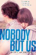 Cover-Bild zu Halbrook, Kristin: Nobody But Us