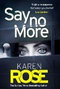 Cover-Bild zu Rose, Karen: Say No More (The Sacramento Series Book 2) (eBook)