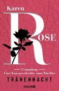 Cover-Bild zu Rose, Karen: Neuanfang. Eine Kurzgeschichte zum Thriller »Tränennacht« (eBook)